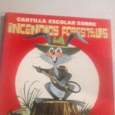 Livros em segunda mão: ANTIGUA CARTILLA ESCOLAR SOBRE INCENDIOS FORESTALES 1968. Lote 270888613
