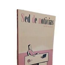 Libros de segunda mano: SED DE NOTICIAS - ANDI WATSON - NORMA EDITORIAL 2005. Lote 270910423