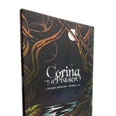 Libros de segunda mano: CORINA Y EL PISTOLERO - LUCIANO SARACINO. Lote 270910888