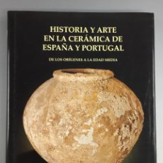 Libros de segunda mano: HISTORIA Y ARTE EN LA CERÁMICA DE ESPAÑA Y PORTUGAL - SEMPERE - DEDICATORIA AUTOR. Lote 270936583