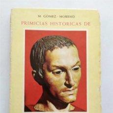 Libros de segunda mano: PRIMICIAS HISTÓRICAS DE SAN JUAN DE DIOS. MANUEL GÓMEZ-MORENO. MADRID, 1950. Lote 270948338