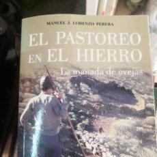 Livros em segunda mão: EL PASTOREO EN EL HIERRO - LA MANADA DE OVEJAS - MANUEL J. LORENZO PERERA - PASTORES GANADO CANARIAS. Lote 271052693