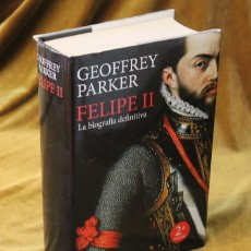 Libros de segunda mano: FELIPE II, LA BIOGRAFÍA DEFINITIVA, GEOFFREY PARKER.EDITORIAL PLANETA,2010.. Lote 271153328