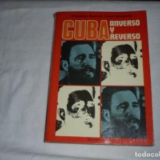 Libros de segunda mano: CUBA ANVERSO Y REVERSO.EMBAJADOR ROSENDO CANTO HERNANDEZ.EDICIONES SEDMAY 1974.-1ª EDICION. Lote 271427428