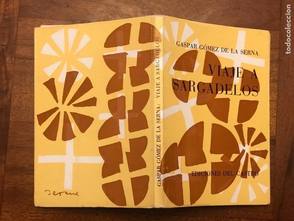Libros de segunda mano: Gaspar Gómez de la Serna. Viaje a Sargadelos, Lugo, Galicia - Foto 2 - 271429513