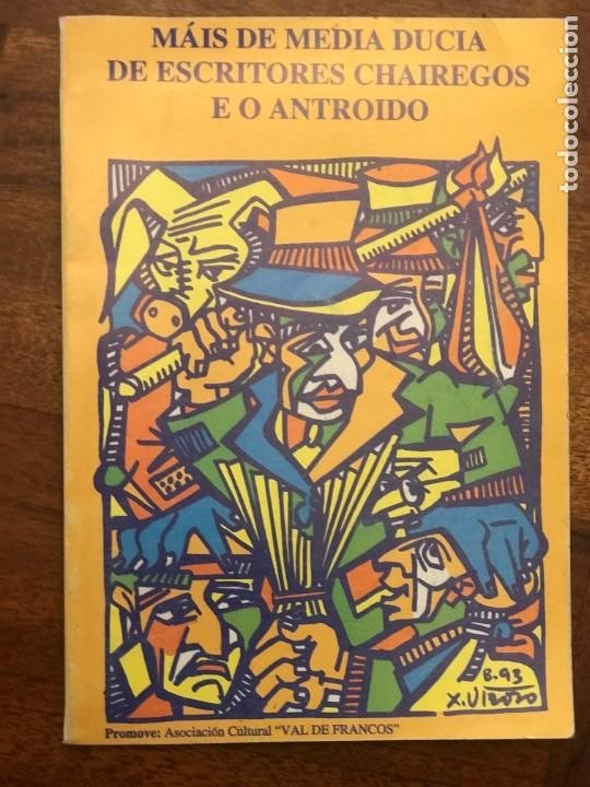 MÁIS DE MEDIA DUCIA DE ESCRITORES CHAIREGOS E O ANTROIDO, LUGO, GALICIA (Libros de Segunda Mano - Historia - Otros)