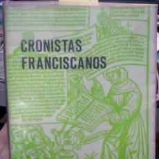 Libros de segunda mano: CRONISTAS FRANCISCANOS Y OTROS DOCUMENTOS FRANCISCANOS DEL SIGLO XIII. Lote 271431138