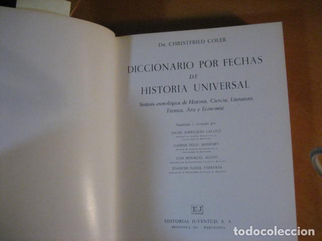 Libros de segunda mano: Diccionario por fechas de historia universal. Juventud - Foto 10 - 271432128