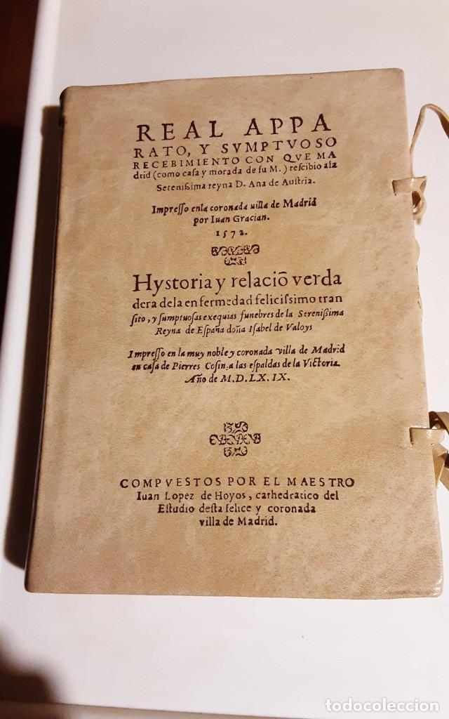 REAL APPARATO Y SVMPTVOSO RECEBIMIENTO CON QUE MADRID..., JUAN LÓPEZ DE HOYOS. EDICIÓN FACSÍMIL (Libros de Segunda Mano - Historia - Otros)