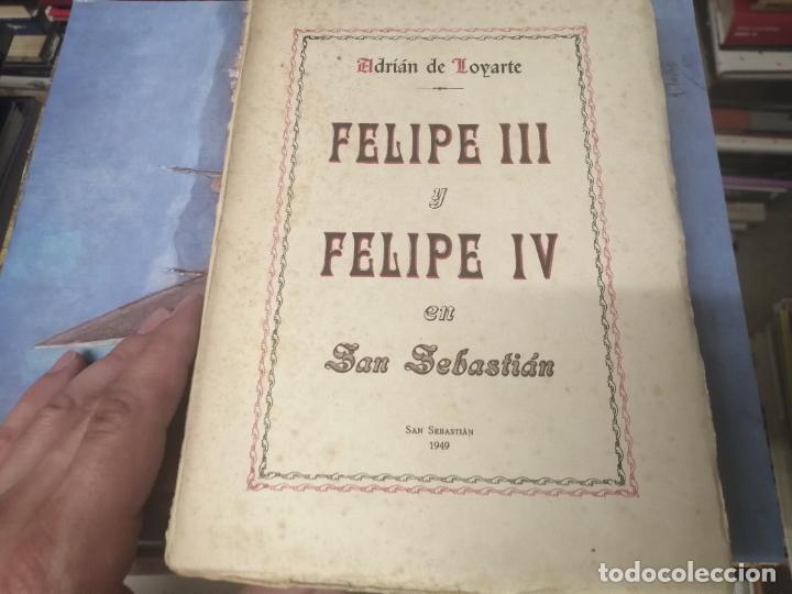 Libros de segunda mano: FELIPE III Y FELIPE IV EN SAN SEBASTIÁN . ADRIÁN DE LOYARTE . 1ª EDICIÓN 1949. - Foto 2 - 271438438