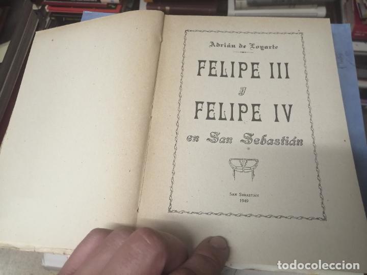 Libros de segunda mano: FELIPE III Y FELIPE IV EN SAN SEBASTIÁN . ADRIÁN DE LOYARTE . 1ª EDICIÓN 1949. - Foto 3 - 271438438