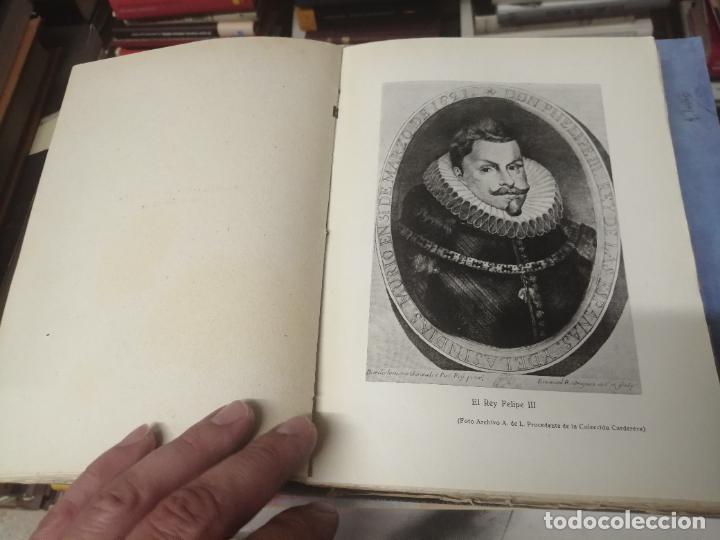 Libros de segunda mano: FELIPE III Y FELIPE IV EN SAN SEBASTIÁN . ADRIÁN DE LOYARTE . 1ª EDICIÓN 1949. - Foto 6 - 271438438