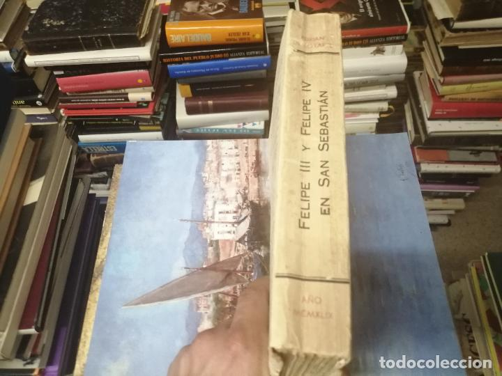 Libros de segunda mano: FELIPE III Y FELIPE IV EN SAN SEBASTIÁN . ADRIÁN DE LOYARTE . 1ª EDICIÓN 1949. - Foto 17 - 271438438
