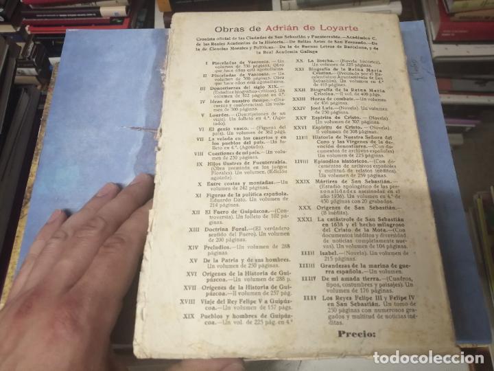 Libros de segunda mano: FELIPE III Y FELIPE IV EN SAN SEBASTIÁN . ADRIÁN DE LOYARTE . 1ª EDICIÓN 1949. - Foto 18 - 271438438