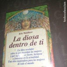 Libros de segunda mano: LA DIOSA DENTRO DE TI - KRIS WALDHERR. Lote 271445638
