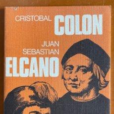 Libros de segunda mano: CRISTOBAL COLON Y JUAN SEBASTIAN ELCANO. M. DEL PILAR BUENO. Lote 271445993