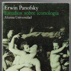 Libros de segunda mano: ERWIN PANOFSKY . ESTUDIOS SOBRE ICONOLOGÍA. Lote 271525368
