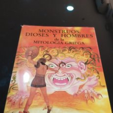Libros de segunda mano: MONSTRUOS Y DIOSES DE LA MITOLOGÍA GRIEGA. MICHAEL GIBSON, GIOVANNI CASELLI. Lote 271543678