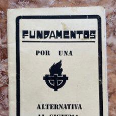 """Libri di seconda mano: FOLLETO """"FUNDAMENTOS POR UNA ALTERNATIVA AL SISTEMA"""". Lote 271593898"""