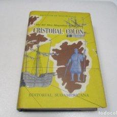 Libros de segunda mano: SALVADOR DE MADARIAGA VIDA DEL MUY MAGNÍFICO SEÑOR DON CRISTÓBAL COLÓN W7671. Lote 271600973