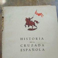 Libros de segunda mano: HISTORIA DE LA CRUZADA ESPAÑOLA, VOL. VIII TOMO XXXVI, REVOLUCIÓN MARXISTA, PYMY 1. Lote 271601138