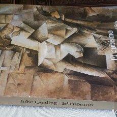 Libros de segunda mano: 1993 - JOHN GOLDING - EL CUBISMO. UNA HISTORIA Y UN ANÁLISIS - ALIANZA FORMA. Lote 271652613