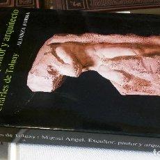 Libros de segunda mano: 1989 - TOLNAY - MIGUEL ÁNGEL. ESCULTOR, PINTOR Y ARQUITECTO - ALIANZA FORMA. Lote 271655098