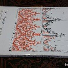 Libros de segunda mano: 1988 - CESARE BRANDI - TEORÍA DE LA RESTAURACIÓN - ALIANZA FORMA. Lote 271656078