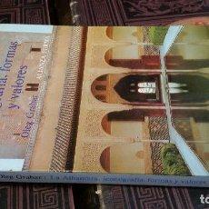 Libros de segunda mano: 1980 - OSCAR GRABAR - LA ALHAMBRA: ICONOGRAFÍA, FORMAS Y VALORES - ALIANZA FORMA. Lote 271657088