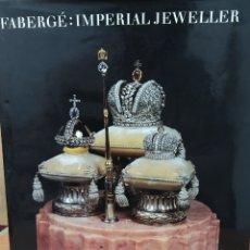 Livres d'occasion: FABERGÉ: IMPERIAL JEWELLER. GÉZA VON HABSBURG; MARINA LOPATO. TEXTO EN INGLÉS. Lote 271690353