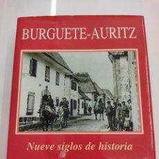 Libros de segunda mano: BURGUETE - AURITZ. NUEVE SIGLOS DE HISTORIA ANDRÉS-GALLEGO, JOSÉ NAVARRA. Lote 271823308