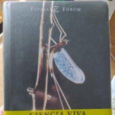 Libri di seconda mano: CIENCIA VIVA: REFLEXIONES SOBRE LA AVENTURA INTELECTUAL. MOSTERÍN, JESÚS, ED. ESPASA, 2001. Lote 271872748