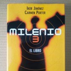 Libros de segunda mano: MILENIO 3: EL LIBRO, POR IKER JIMÉNEZ Y CARMEN PORTER (CÍRCULO DE LECTORES, 2006).. Lote 272058588
