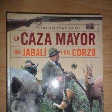 Libros de segunda mano: ATLAS ILUSTRADO DE LA CAZA MAYOR DEL JABALI Y DEL CORZO - EDITORIAL SUSAETA - DISPONGO DE MAS LIBROS. Lote 272192358