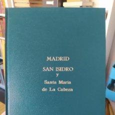Libros de segunda mano: MADRID, SAN ISIDRO Y SANTA MARÍA DE LA CABEZA, LUIS-REGINO MATEO DEL PERAL, AUTOEDICION. S/F RARO. Lote 272433443