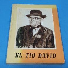 Libros de segunda mano: EL TÍO DAVID - EL PATRIARCA DEL TROVO - 2A EDICIÓN - CARTAGENA, 1976. Lote 272572713