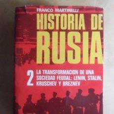 Libros de segunda mano: HISTORIA DE RUSIA - 2 LA TRANSFORMACION DE UNA SOCIEDAD FEUDAL: LENIN, STALIN, KRUSCHEV Y BREZNEV -. Lote 272676178