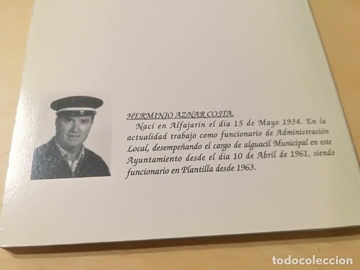 Libros de segunda mano: ALFAJARIN, CUANDO LOS RECUERDOS HABLAN / HERMINIO AZNAR / ZARAGOZA / AH19 ARAGON - Foto 3 - 272728603