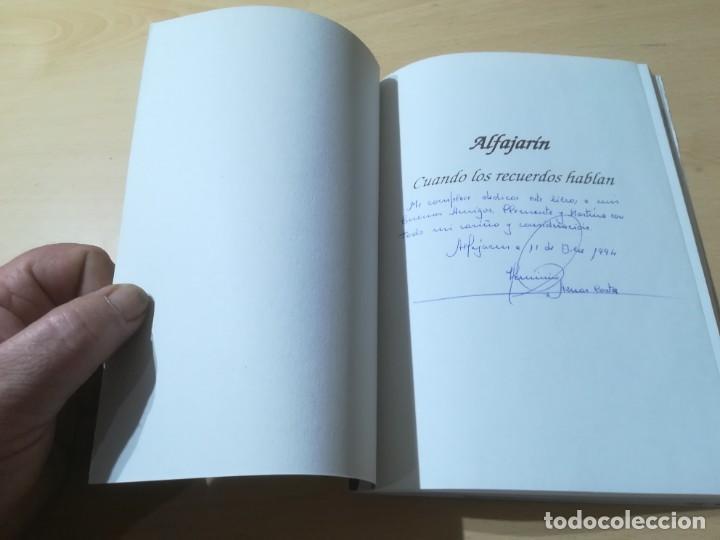 Libros de segunda mano: ALFAJARIN, CUANDO LOS RECUERDOS HABLAN / HERMINIO AZNAR / ZARAGOZA / AH19 ARAGON - Foto 4 - 272728603