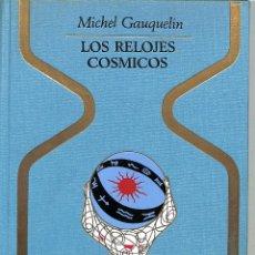 Livres d'occasion: LOS RELOJES COSMICOS - JESUS PARDO - PLAZA Y JANES - OTROS MUNDOS. Lote 272824558