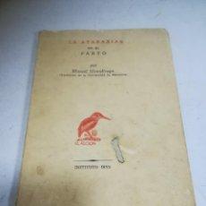 Libros de segunda mano: LA ATARAXIA EN EL PARTO. MANUEL USANDIZAGA. 1960. ED EL ALCIÓN. INSTITUTO IBYS. Lote 272860308
