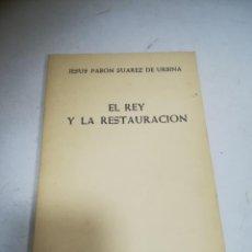 Libros de segunda mano: EL REY Y LA RESTAURACIÓN. JESUS PABON SUAREZ DE URBINA. 1964. CUADERNOS DE POLÍTICA E HISTORIA. Lote 272866723