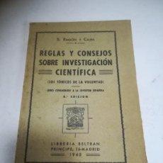 Libros de segunda mano: REGLAS Y CONSEJOS SOBRE INVESTIGACIÓN CIENTÍFICA. LOS TÓNICOS DE LA VOLUNTAD. 8º ED. 1940. RUSTICA. Lote 272868073