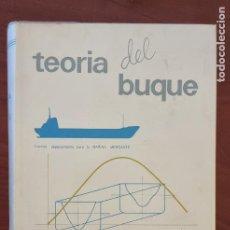 Livros em segunda mão: TEORIA DEL BUQUE. ANTONIO BONILLA DE LA CORTE. SAN FERNANDO, 1969. PAGS: 697.. Lote 272911928