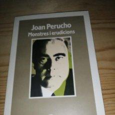 Libros de segunda mano: JOAN PERUCHO, MONSTRES I ERUDICIONS. Lote 273019758