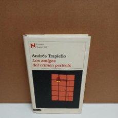 Libros de segunda mano: ANDRÉS TRAPIELLO - LOS AMIGOS DEL CRIMEN PERFECTO - DESTINO. Lote 273057608