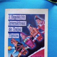 Libros de segunda mano: I EXPOSICIÓN INTERNACIONAL DE TRAJES TÍPICOS - ALANGE 1994. Lote 273167218