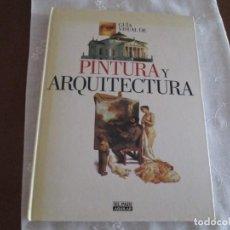 Libros de segunda mano: GUIA VISUAL DE PINTURA Y ARQUITECTURA. Lote 273179103