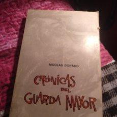 Libros de segunda mano: NICOLÁS DORADO. CRÓNICAS DEL GUARDA MAYOR. BILBAO 1968. Lote 273375378