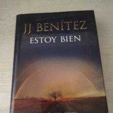 Libros de segunda mano: ESTOY BIEN - J.J. BENITEZ. Lote 273470713